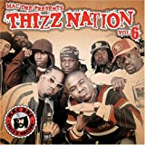 Mac Dre Presents Thizz Nation, Vol. 6