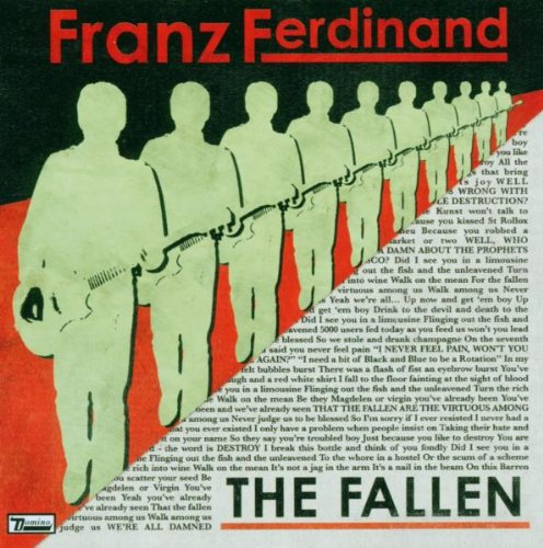 Franz Ferdinand - The Fallen - Zortam Music