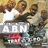 Trae & Z-Ro / Ass**** by Nature