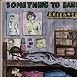 Copertina di album per Something To Bang
