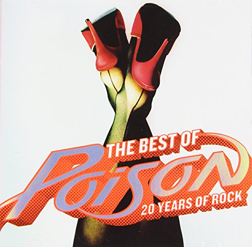 Poison - The Best Of- 20 Years Of Rock - Zortam Music