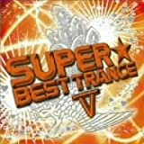Album cover for SUPER BEST TRANCE