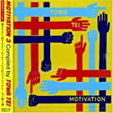 MOTIVATION3 compiled by TOWA TEI