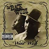 Da Backwudz / Wood Work Album