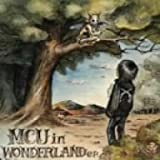 MCU in WONDERLAND e.p.