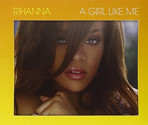 Rihanna - A Girl Like Me Lyrics - Zortam Music