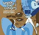 Under The Covers Vol. 1 [with Matthew Sweet]
