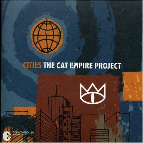 Cities: The Cat Empire Project
