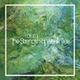 Cubierta del álbum de The Strength of Weak Ties