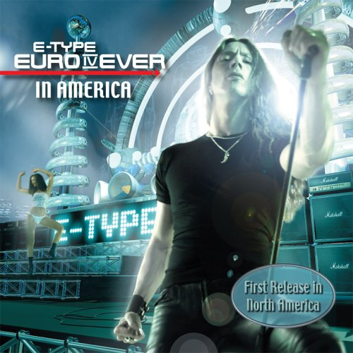 E-Type - Euro IV Ever-RETAIL- - Zortam Music