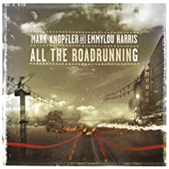 cd cover: mark knopfler and emmylou harris - all the road running