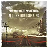 All The Roadrunning [With Emmylou Harris]