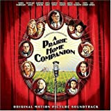 A Prairie Home Companion Original Motion Picture Soundtrack