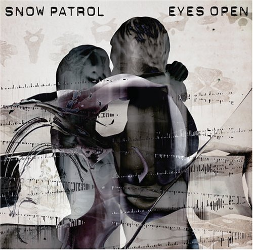 Snow Patrol - Open Your Eyes Lyrics - Zortam Music