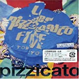 5 minutes of pizzicato five