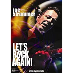 Let's Rock Again Dick Rude's Ode to Joe Strummer