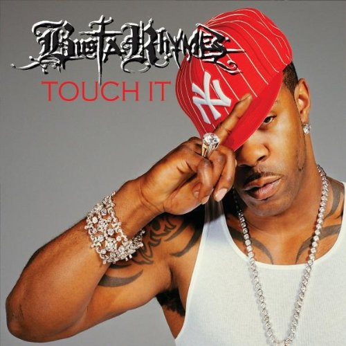 "Busta Rhymes - ""Touch It"" (Single)"