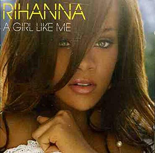 Rihanna - A Girl Like Me (Album Sampler) - Zortam Music