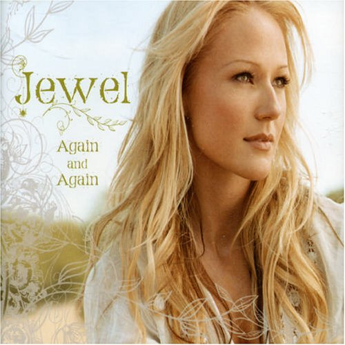 Jewel - Again And Again - Zortam Music