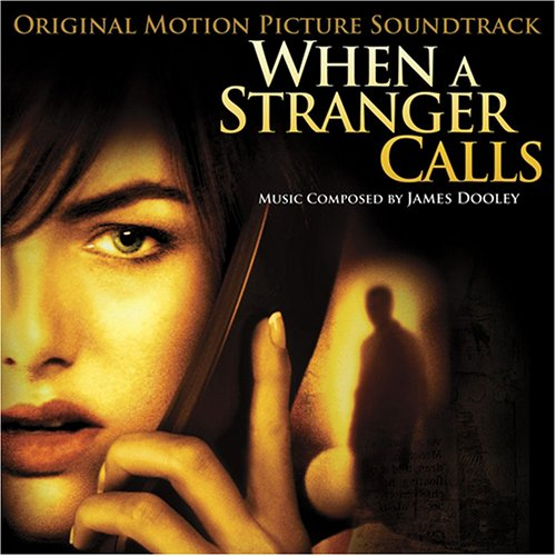 When A Stranger Calls 2006 Soundtrack From The Motion