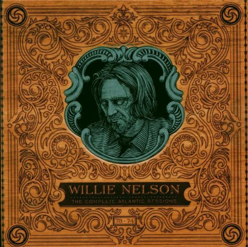 Willie Nelson - The Complete Atlantic Sessions - Zortam Music