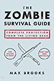 The Zombie Survival Guide: Complete Protection... cover