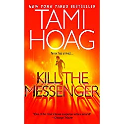 Kill the Messenger (Hoag, Tami)