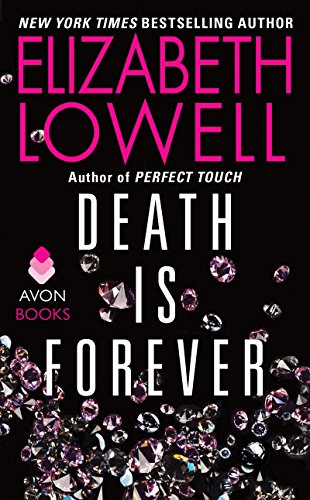 Book Death is Forever - Elizabeth Lowell