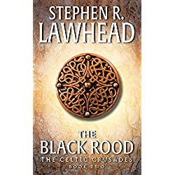 The Black Rood: The Celtic Crusades: Book II: 2