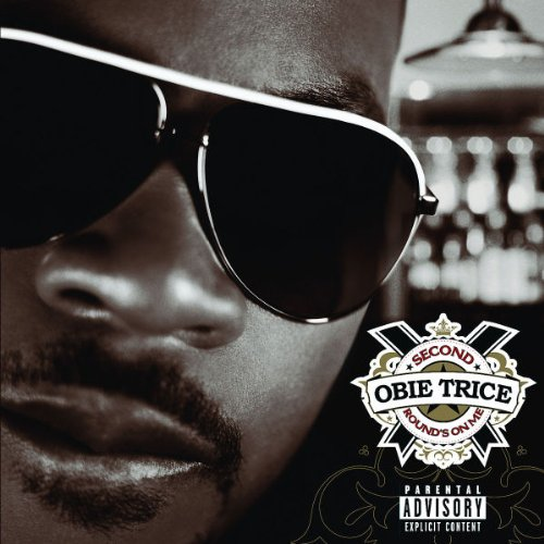 Second Round's on Me - Obie Trice