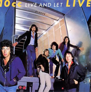 10cc - Live And Let Live (Disc 1) - Zortam Music
