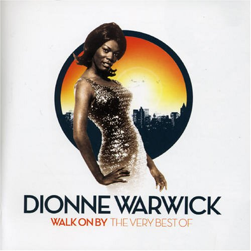 Dionne Warwick - walk on by,  very best of - Zortam Music