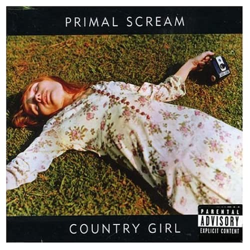 Primal Scream/Country Girl