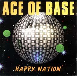 Ace of Base - Happy Nation - Zortam Music
