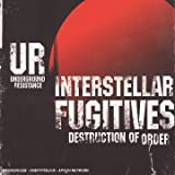 Interstellar Fugitives II : Destruction of order - Underground Resistance