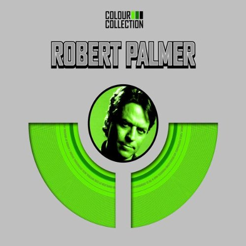 Robert Palmer - Colour Collection - Lyrics2You