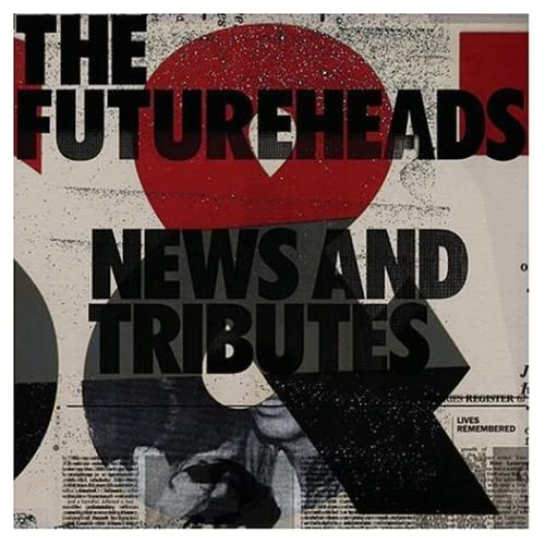 The Futureheads/News And Tributes