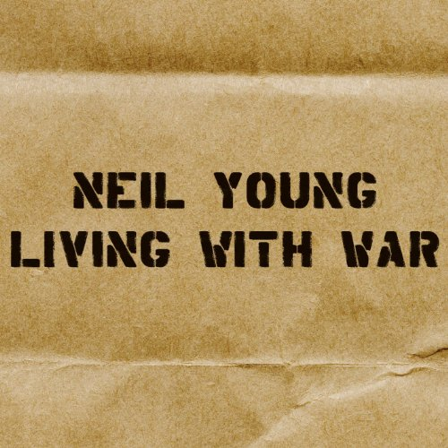Original album cover of Living With War by Neil Young