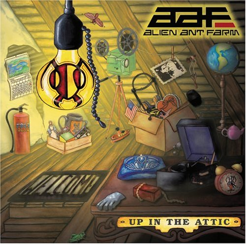 Alien Ant Farm - Up In The Attic (Retail) - Zortam Music