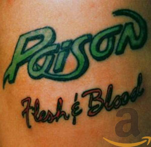 Poison - Flesh & Blood - Zortam Music