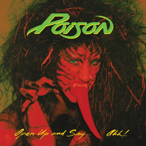 Poison - Open Up And Say Aah - Zortam Music