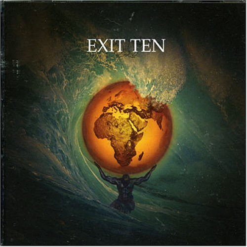 Exit Ten - This World They