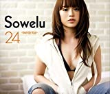 Sowelu 24-twenty four- (初回限定盤)(DVD付)