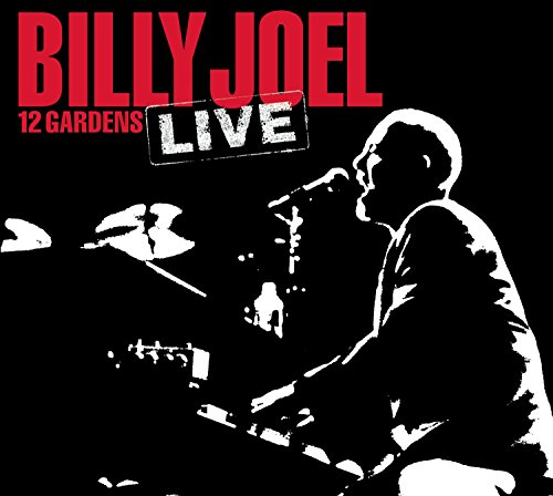 Billy Joel - 12 Gardens Live [UK-Import] - Zortam Music