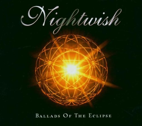 Nightwish - Ballads of the Eclipse - Zortam Music