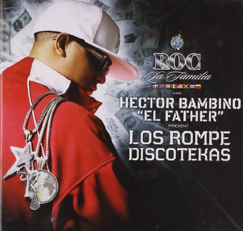 "Los Rompe Discotekas by Hector Bambino ""El Father"" album cover"