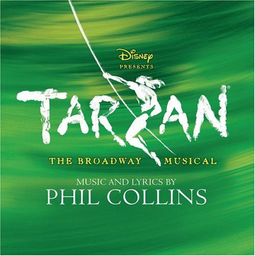 Phil Collins - Tarzan - The Broadway Musical (Original Broadway Cast) - Zortam Music
