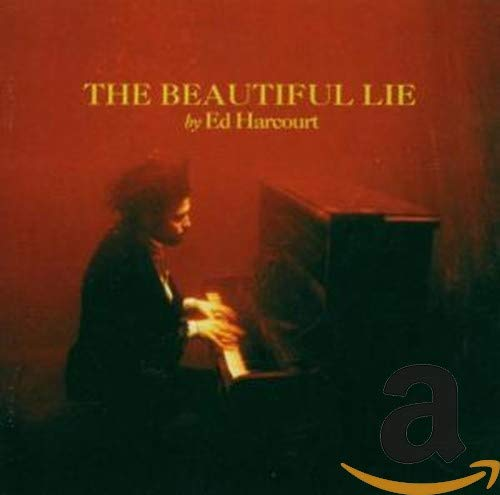 Ed Harcourt - The Beautiful Lie - Zortam Music