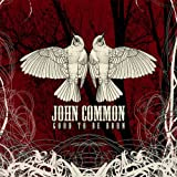 Common,John Good+To+Be+Born CD