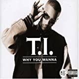 Why You Wanna [Single]